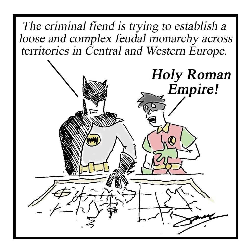 Batman and Robin cartoon Holy Roman Empire